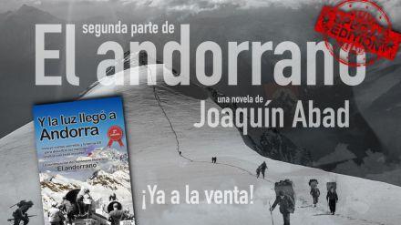 Joaquín Abad revoluciona el sector editorial con la reedición de 'Y la luz llegó a Andorra'