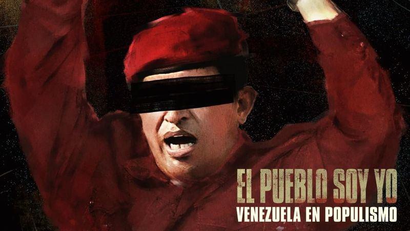 El pueblo soy yo. Venezuela en populismo